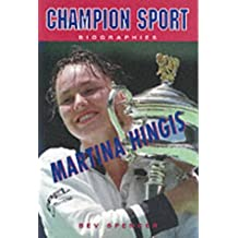 Martina Hingis (Champion Sports Biography) by Bev Spencer (1999-05-02)