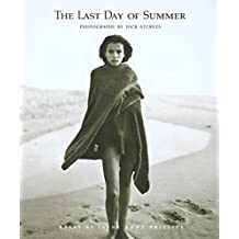 The Last Day of Summer: Photographs by Jock Sturges by Jock Sturges (2005-06-15)