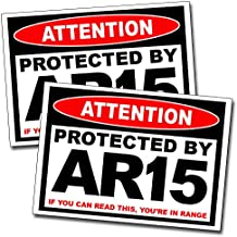 Attention Protected By AR15 Warning Decal Sticker