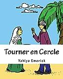 Tourner en Cercle, Yahiya Emerick, 1494980339