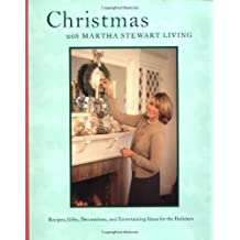 Christmas with Martha Stewart Living: The Best of Martha Stewart Living