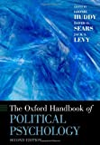 The Oxford Handbook of Political Psychology, , 0199760101