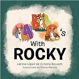 Abc's with Rocky, Larissa Lopez de Victoria-Bouyett, 1469130858
