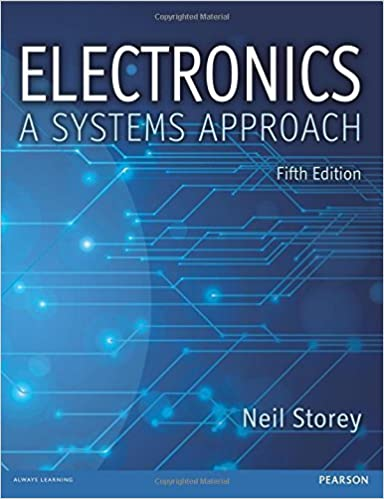 Electronics: A Systems Approach by Neil Storey (2013-11-13)