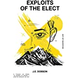 Exploits of the Elect: Act of Sacrifice (Volume 1)