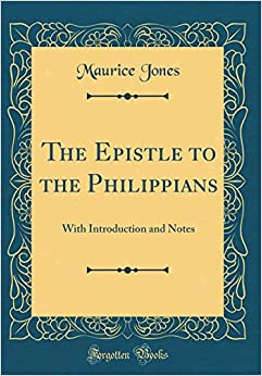 Book The Epistle to the Philippians: With Introduction and Notes (Classic Reprint)