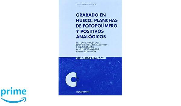 Grabado en Hueco: Planchas de fotopolímero y positivos ...