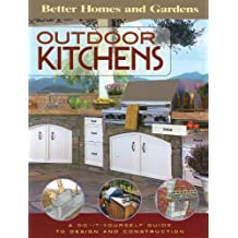 Outdoor Kitchens: A Do-It-Yourself Guide to Designand Construction