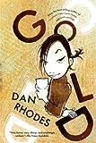 Gold, Dan Rhodes, 1847670164
