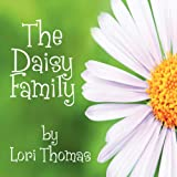 The Daisy Family, Lori Thomas, 1606102745