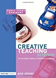 Creative Teaching, Ann Oliver, 1843122596
