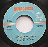 spitit of st. louis 45 RPM wait until tomorrow / going back to miami