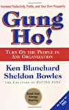 Gung Ho!, Ken Blanchard and Sheldon Bowles, 068815428X