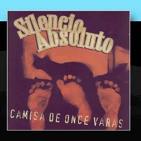 Camisa De Once Varas: Silencio Absoluto: Amazon.es: CDs y ...