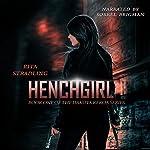 Henchgirl: Dakota Kekoa, Book 1 | Rita Stradling