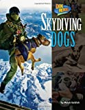 Skydiving Dogs, Meish Goldish, 162724087X