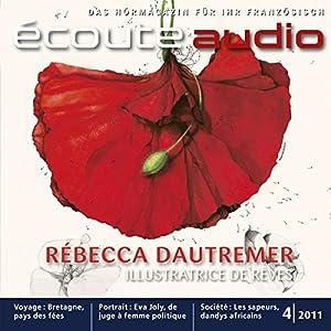 Écoute Audio - Bretagne, terre de légendes. 4/2011. Französisch lernen Audio - Die Bretagne und ihre Legenden Hörbuch