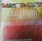 Total Health: Talking About Life