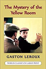 Title The Mystery Of Yellow Room Extraordinary Adventures Joseph Rouletabille Reporter World Classics In Large Print French Authors