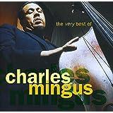 Very Best of Charles Mingus