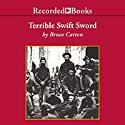 Terrible Swift Sword: The Centennial History of the Civil War, Vol. 2 | Bruce Catton