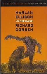 Vic and Blood Limited Edition [Gebundene Ausgabe] by Ellison, Harlan
