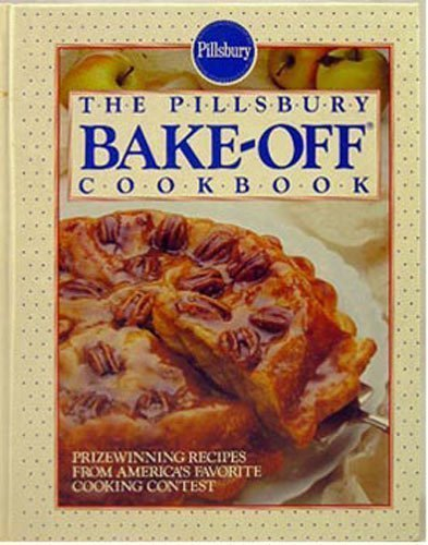The Pillsbury Bake-Off Cookbook (Off Bake Pillsbury Cookbook)