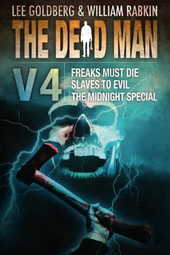 The Dead Man Vol 4: Freaks Must Die, Slaves to Evil, and The Midnight Special pdf
