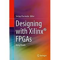 Designing with Xilinx FPGAs: Using Vivado