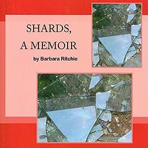 Shards, a Memoir Audiobook