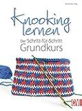 Knooking lernen: Der Schritt-für-Schritt Grundkurs