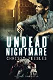 The Zombie Chronicles - Book 5: Undead Nightmare (Apocalypse Infection Unleashed)
