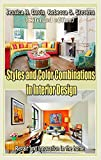 house color combinations Styles and Color Combinations in Interior Design  (Extended edition): Repair and innovation in the home