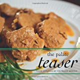 The Palate Teaser, Stephana Arnold, 1460205960