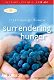 Surrendering Hunger, Jan Johnson, 1557256365