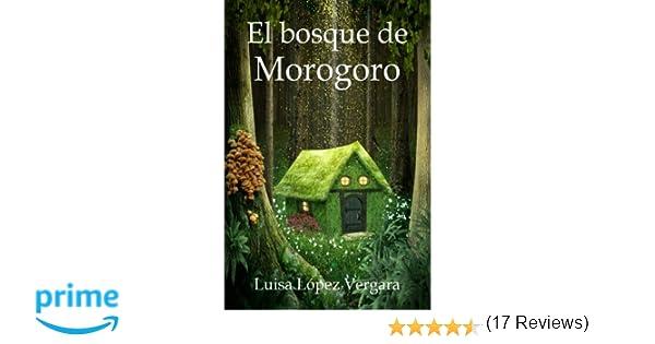 El bosque de Morogoro (Cuentos para la Vida): Amazon.es ...