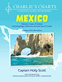 Charlie's Charts: WESTERN COAST OF MEXICO AND BAJA