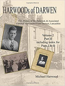 Harwoods of Darwen Volume 2, Part II