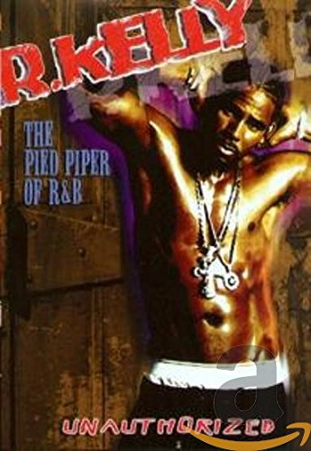 R. Kelly - Pied Piper of R&B (Unauthorized) -  DVD