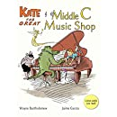 Kate the Great and the Middle C Music Shop (Kate the Great Picture Books Book 1)