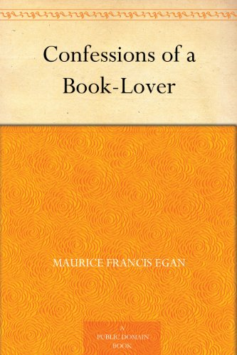Amazon confessions of a book lover ebook maurice francis confessions of a book lover by egan maurice francis fandeluxe Document