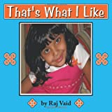 That's What I Like, Raj Vaid, 1449095429