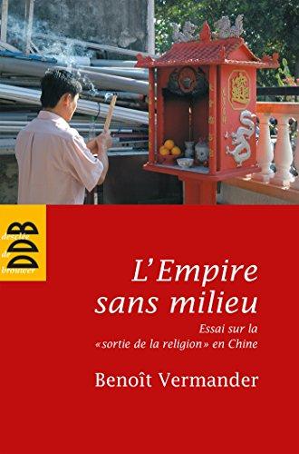 L'Empire sans milieu: Essai sur la (Sagesses orientales) (French Edition)