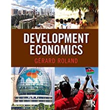 Development Economics (The Pearson Series in Economics)