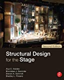 Structural Design for the Stage Second Edition, Holden, Alys and Sammler, Ben, 0240818261