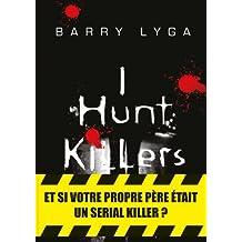 I HUNT KILLERS T.01