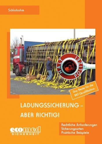 Ladungssicherung - aber richtig! - Expertenpaket: Ladungssicherung - aber richtig!