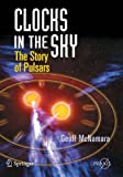 Clocks in the Sky: The Story of Pulsars (Springer Praxis Books)