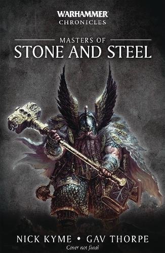 Masters of Steel and Stone (Warhammer Chronicles)