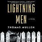Lightning Men: A Novel Hörbuch von Thomas Mullen Gesprochen von: Yahya Abdul-Mateen II